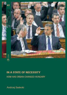 In a state of necessity. How has Orban changed Hungary