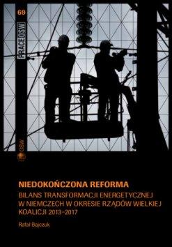 Bilans transformacji energetycznej w Niemczech w okresie rządów wielkiej koalicji 2013-2017