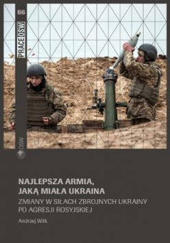 Najlepsza armia jaką miała Ukraina
