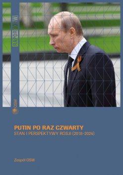 Putin po raz czwarty. Stan i perspektywy Rosji (2018–2024)